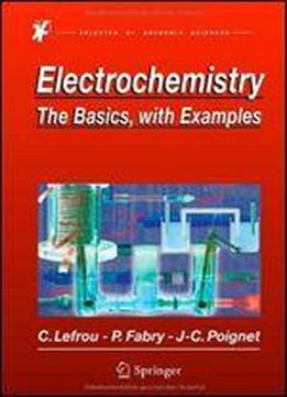 Electrochemistry: The Basics, With Examples