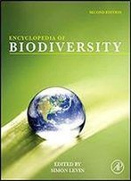 Encyclopedia Of Biodiversity (7 Volume Set)