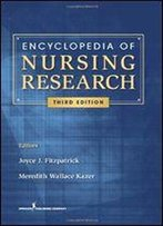 Encyclopedia Of Nursing Research: Third Edition (Fitzpatrick, Encyclopedia Of Nursing Reserach)