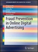 Fraud Prevention In Online Digital Advertising (Springerbriefs In Computer Science)
