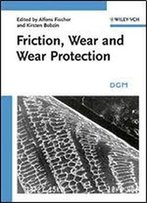Friction, Wear And Wear Protection