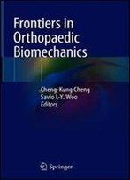 Frontiers In Orthopaedic Biomechanics