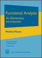 Functional Analysis: An Elementary Introduction