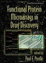 Functional Protein Microarrays In Drug Discovery
