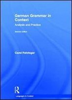 German Grammar In Context (Languages In Context) (English And German Edition) [English, German]