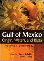 Gulf Of Mexico Origin, Waters, And Biota: Volume I, Biodiversity