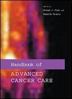 Handbook Of Advanced Cancer Care