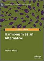 Harmonism As An Alternative