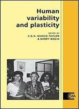 Human Variability And Plasticity (cambridge Studies In Biological And Evolutionary Anthropology)