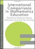 International Comparisons In Mathematics Education