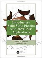 Introductory Solid State Physics With Matlab Applications
