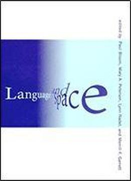 Language And Space (language, Speech, And Communication)