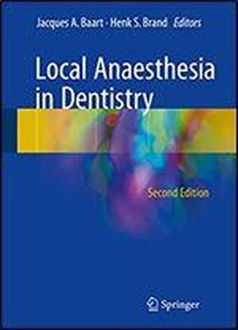 Local Anaesthesia In Dentistry, 2nd Edition