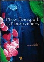 Mass Transport Of Nanocarriers