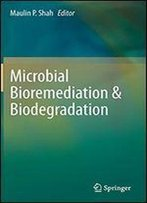 Microbial Bioremediation & Biodegradation