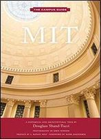 Mit: An Architectural Tour