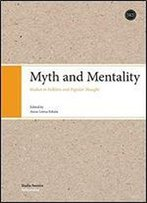 Myth And Mentality: Studies In Folklore And Popular Thought (Sf Folkloristica)