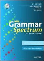 New Grammar Spectrum: For Italian Students