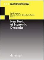 New Tools Of Economic Dynamics (Lecture Notes In Economics And Mathematical Systems)