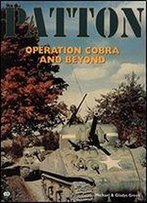 Patton: Operation Cobra And Beyond