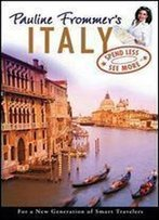 Pauline Frommer's Italy (Pauline Frommer Guides)
