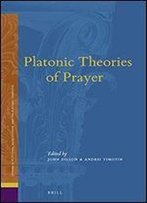 Platonic Theories Of Prayer