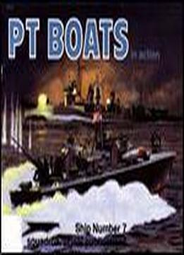 Pt Boats In Action (squadron Signal 4007)