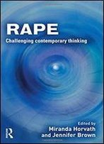 Rape: Challenging Contemporary Thinking