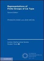 Representations Of Finite Groups Of Lie Type