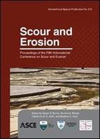 Scour And Erosion: Proceedings Of The Fifth International Conference On Scour And Erosion, Icse-5, November 7-10, 2010, San Francisco, California
