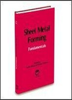 Sheet Metal Forming: Fundamentals
