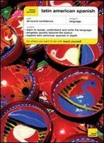 Teach Yourself Latin American Spanish Complete Course Package (Book + 2cds)