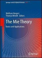 The Mie Theory: Basics And Applications