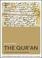 The Qur'an: A Historical-Critical Introduction