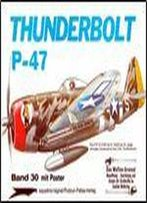Thunderbolt P-47 (Waffen-Arsenal Band 30)