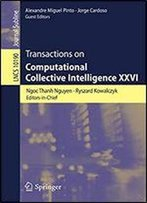 Transactions On Computational Collective Intelligence Xxvi (Lecture Notes In Computer Science)