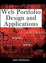 Web Portfolio Design And Applications, 1st Edition