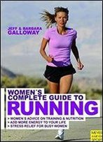 Woman's Complete Guide To Running